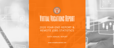 Virtual Vocations 2020 Year-End Report and Remote Jobs Statistics - Sixth Annual Report