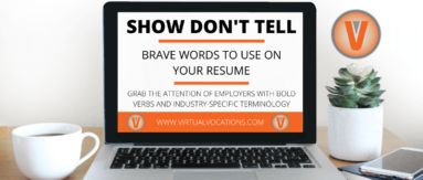 With these brave words to use on your resume to attract the attention of potential employers.