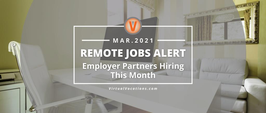 Remote Jobs Alert Employer Partners March