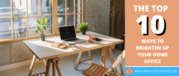 Discover ways to brighten up your home office and improve your mood and productivity.