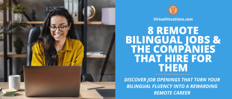 Discover how to turn your knowledge of a second language into a successful remote bilingual job.