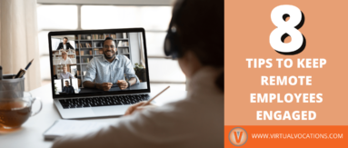 Learn how to keep remote employees engaged with these tips from Andrew Tillery of MAP Communications.