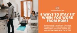 Learn how to stay fit when you work from home with these tips from Virtual Vocations.