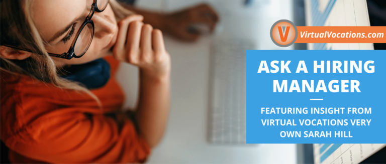 Learn some insight into Virtual Vocations business model and hiring process with Sarah Hill, Virtual Vocations job database manager.