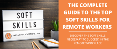 Use this guide for the top soft skills for remote workers to excel in the digital workplace.
