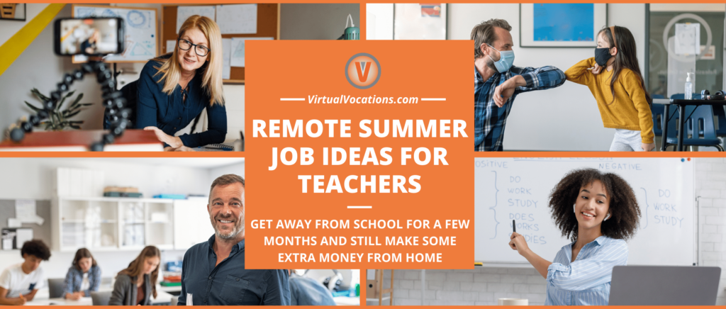 Find out how to earn extra money with these remote summer job ideas for teachers.