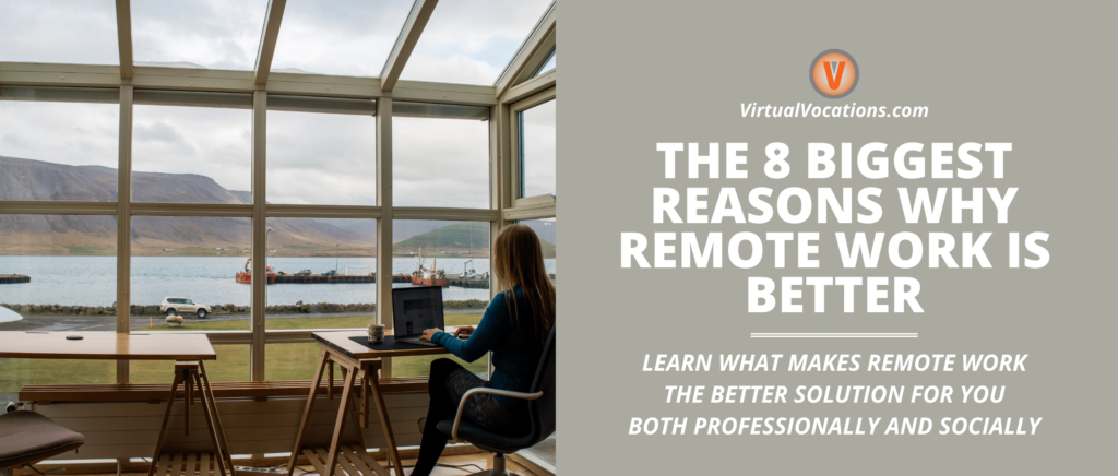 Discover some reasons why remote work is better than the office.