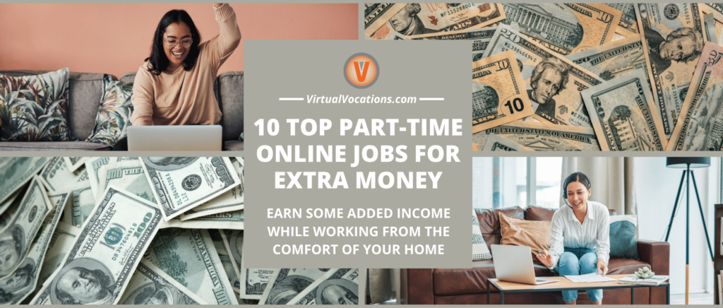 Part-time online jobs to help you earn money are easier to find than you may think.