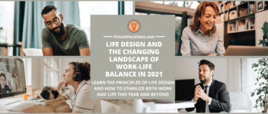 Life design may be a better name for work-life balance in 2021.