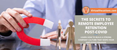 Remote employee retention is a serious cause for concern for employers in the post-COVID era.