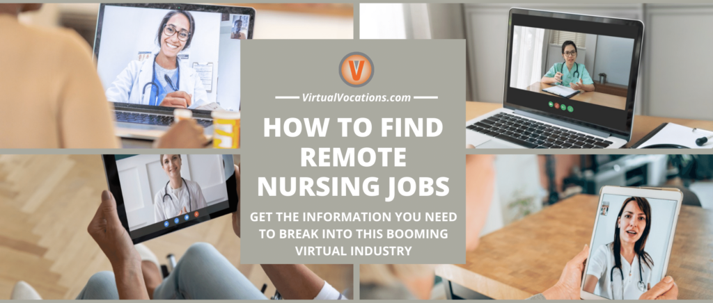 Learn how to find remote nursing jobs.