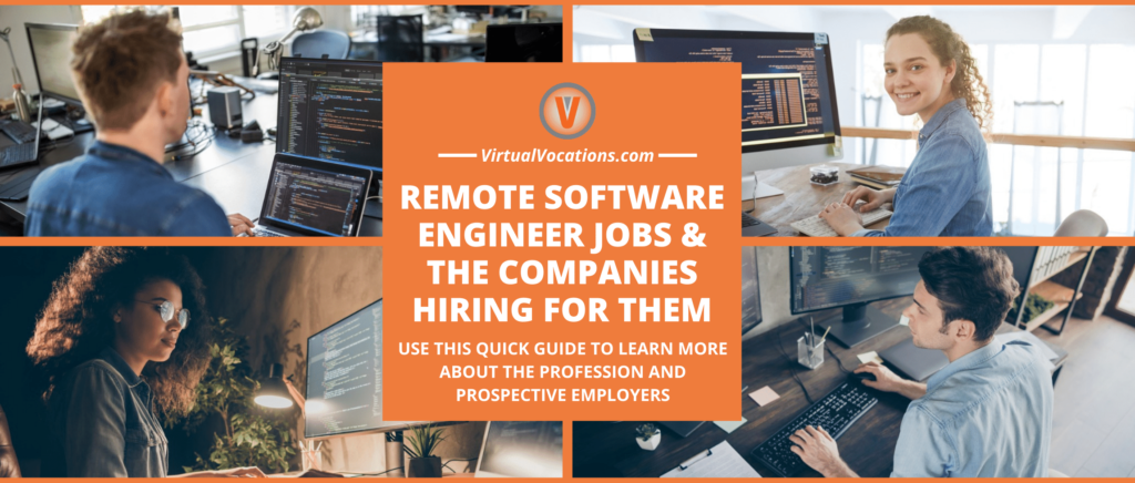 Find out more about remote software engineer jobs.