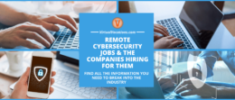Join the remote workforce to find remote cybersecurity jobs & companies hiring for them