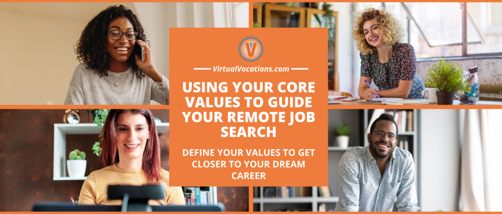A guide to defining core values for successful remote job search